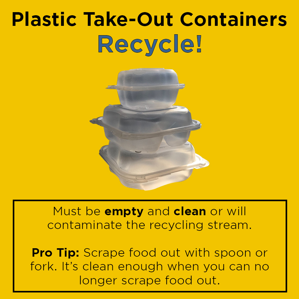"""""""Plastic Take-out Containers - Recycle"""""""